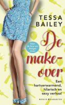 De make-over - Tessa Bailey