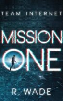 Mission One - R. Wade