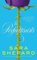 The Perfectionists - Sara Shepard